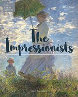 The Great Artists: Impressionism