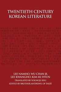 Twentieth Century Korean Literature by Nam-ho Yi