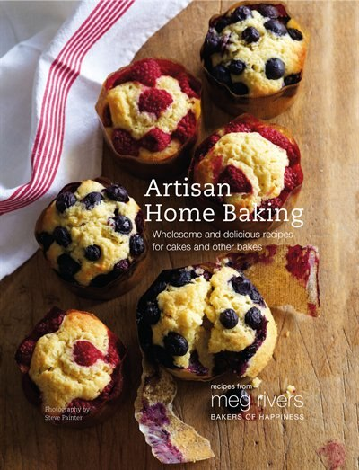 Artisan Home Baking: Wholesome And Delicious Recipes For Cakes And Other Bakes by Julian Day