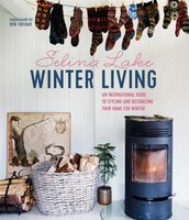 Winter Living Style: Bring Hygge Into Your Home With This Inspirational Guide To Decorating For…