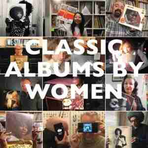 Classic Albums By Women by Colleen Classic Album Sundays