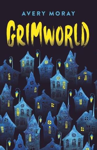 Grimworld: Tick, Tock, Tick, Tock by Avery Moray