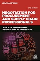 Negotiation For Procurement And Supply Chain Professionals: A Proven Approach For Negotiations With…