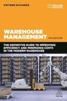 Warehouse Management: The Definitive Guide To Improving Efficiency And Minimizing Costs In The…
