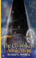 The Co-Walkers, Awakening
