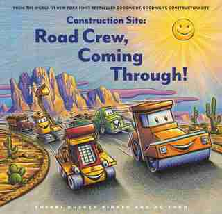 Construction Site: Road Crew, Coming Through! by Sherri Duskey Rinker