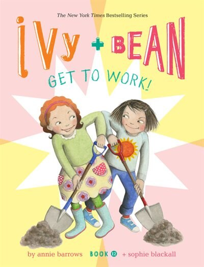 Ivy And Bean Get To Work! (book 12) de Annie Barrows