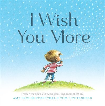 I Wish You More (international Pb) by Amy Krouse Rosenthal