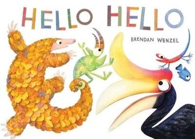 Hello Hello (international Pb) by Brendan Wenzel