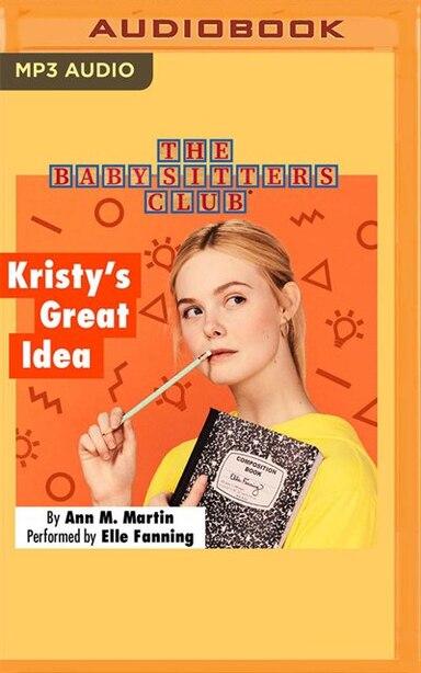 Kristy's Great Idea by Ann M. Martin