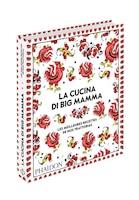 LA CUISINE POPULAIRE DE BIG MAMMA: RECETTES ITALIENNES CONTEMPORAINES
