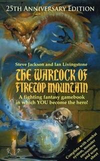 The Warlock Of Firetop Mountain: 25th Anniversary Edition
