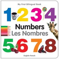 My First Bilingual Book?numbers (english?french)