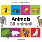 My First Bilingual Book?animals (english?italian)