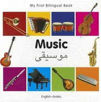 My First Bilingual Book?music (english?arabic)