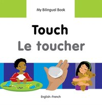 My Bilingual Book?touch (english?french)