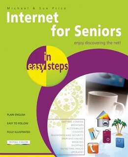 Book Internet for Seniors in Easy Steps by Michael Price