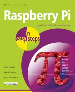 Book Raspberry Pi in Easy Steps by Mike Mcgrath