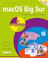 Macos Big Sur In Easy Steps: Covers Version 11