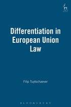 Differentiation in European Union Law