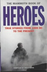 The Mammoth Book of Heroes