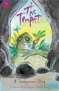 Shakespeare Stories: The Tempest by Andrew Matthews