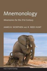 Mnemonology: Mnemonics for the 21st Century