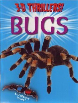 Book 3-d Thrillers Bugs by ARCTURUS PUBLISHING LIMITED