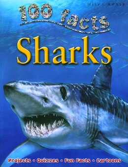 Book 100 Facts Sharks by Miles Kelly