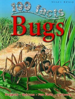 Book 100 Facts Bugs by Miles Kelly