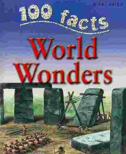 Book 100 Facts World Wonders by Miles Kelly