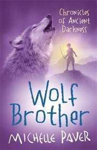 Wolf Brother: Chronicles Of Ancient Darkness 1