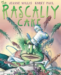 Book The Rascally Cake by Jeanne Willis
