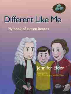 Different Like Me: My Book of Autism Heroes by Jennifer Elder