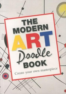 Book The Modern Art Doodle Book: Create Your Own Masterpiece by Books O'mara