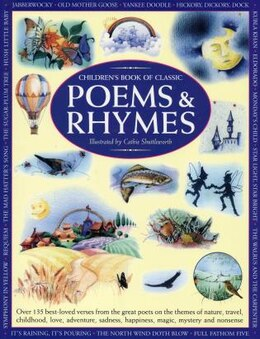 Book Children's Book of Classic Poems & Rhymes: Over 135 best-loved verses from the great poets on the… by Nicola Baxter