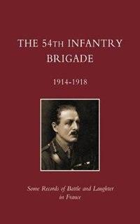 54th Infantry Brigade 1914-1918