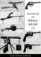 Textbook For Small Arms 1929
