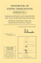 Handbook Of Enemy Ammunition Pamphlet Number 6