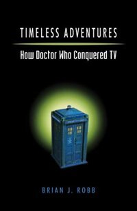 Timeless Adventure: How Dr. Who Conquered TV