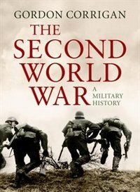 Book Second World War by Gordon Corrigan
