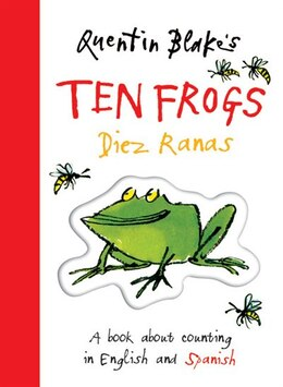 Book Quentin Blake's Ten Frogs Diez Ranas: A Book About Counting in English and Spanish by Quentin Blake