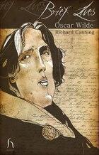 Brief Lives: Oscar Wilde
