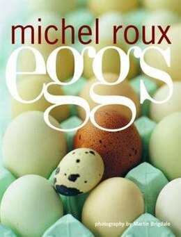 Book Eggs by Michel Roux