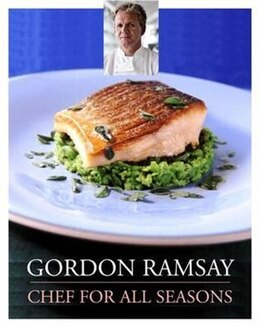 Book Gordon Ramsay Chef For All Seasons by Gordon Ramsay