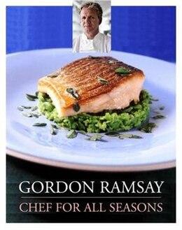Book Gordon Ramsay Chef For All Seasons by Gordon Ramsay