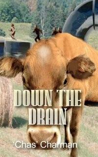 Down the Drain by 'chas' Charman