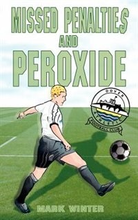 Missed Penalties And Peroxide