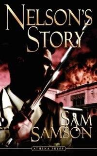 Nelson's Story by Sam Samson