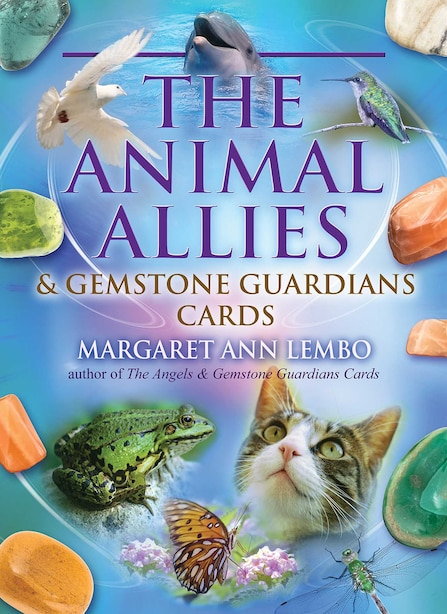 The Animal Allies and Gemstone Guardians Cards by Margaret Ann Lembo